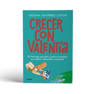CRECER CON VALENTÍA